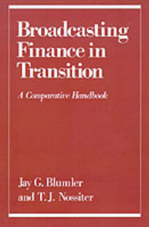 Broadcasting Finance in Transition (Innbundet)