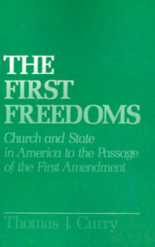 The First Freedoms av Thomas J. Curry (Heftet)