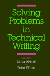 Solving Problems in Technical Writing av Lynn Beene og Peter White (Heftet)