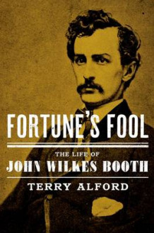 Fortune's Fool av Terry Alford (Innbundet)