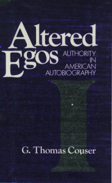Altered Egos av G. Thomas Couser (Innbundet)