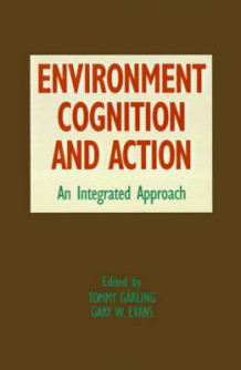 Environment, Cognition, and Action (Innbundet)