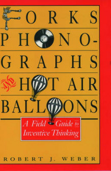 Forks, Phonographs, and Hot Air Balloons av Robert J. Weber (Innbundet)
