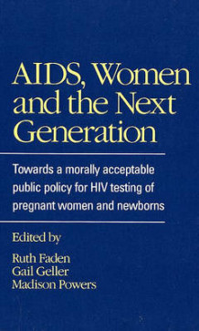 AIDS, Women and the Next Generation (Innbundet)