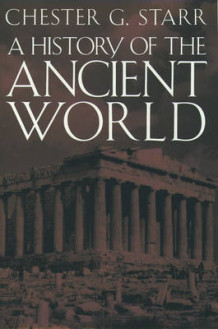 A History of the Ancient World av Chester G. Starr (Innbundet)