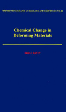 Chemical Change in Deforming Materials av Brian Bayly (Innbundet)