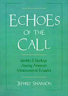 Echoes of the Call av Jeffrey Swanson (Innbundet)