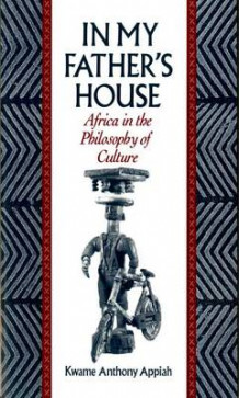 In My Father's House av Kwame Anthony Appiah (Heftet)