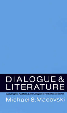 Dialogue and Literature av Michael S. Macovski (Innbundet)