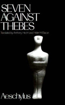 Seven Against Thebes av Aeschylus, H.H. Bacon og Anthony Hecht (Heftet)