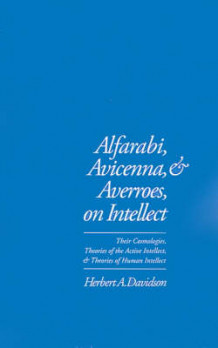 Alfarabi, Avicenna and Averroes on Intellect av Herbert A. Davidson (Innbundet)