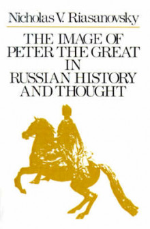 The Image of Peter the Great in Russian History and Thought av Nicholas V. Riasanovsky (Heftet)