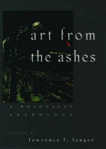 Art from the Ashes av Lawrence L. Langer (Heftet)