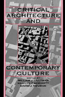 Critical Architecture and Contemporary Culture (Innbundet)