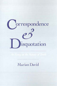 Correspondence and Disquotation av Marian David (Innbundet)
