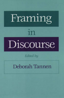 Framing in Discourse (Innbundet)