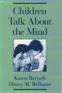 Children Talk About the Mind av Karen Bartsch og Henry M. Wellman (Innbundet)