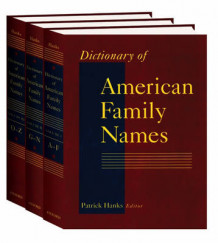 Dictionary of American Family Names: 3-Volume Set (Samlepakke)