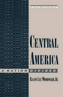 Central America, a Nation Divided av Ralph Woodward (Heftet)