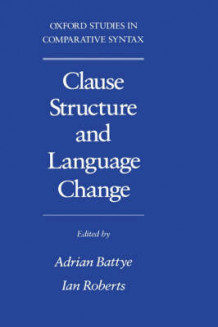Clause Structure and Language Change (Innbundet)