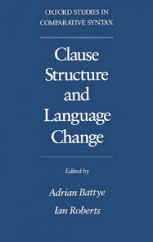 Clause Structure and Language Change (Heftet)