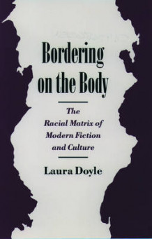 Bordering on the Body av Laura Doyle (Heftet)