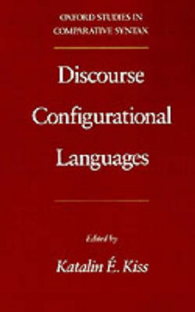 Discourse Configurational Languages av Katalin E. Kiss (Heftet)
