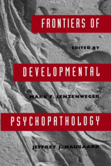 Frontiers of Developmental Psychopathology (Innbundet)