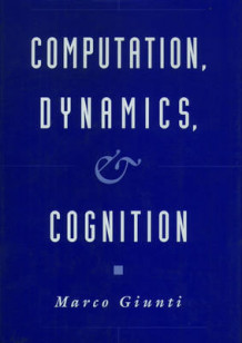 Computation, Dynamics and Cognition av Marco Giunti (Innbundet)