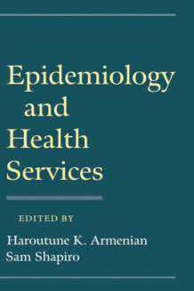 Epidemiology and Health Services (Innbundet)