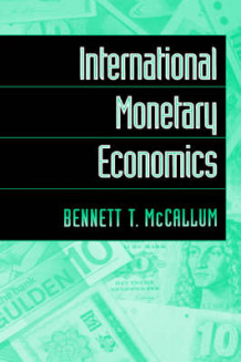 International Monetary Economics av Bennett T. McCallum (Innbundet)