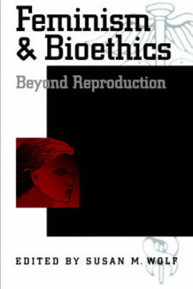 Feminism and Bioethics (Heftet)