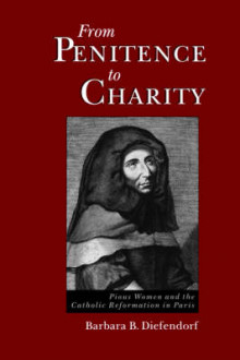 From Penitence to Charity av Barbara B. Diefendorf (Heftet)