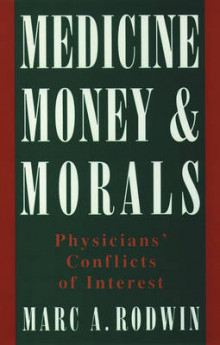 Medicine, Money and Morals av Marc A. Rodwin (Heftet)