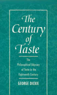 The Century of Taste av George Dickie (Innbundet)