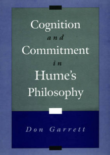 Cognition and Commitment in Hume's Philosophy av Don Garrett (Innbundet)