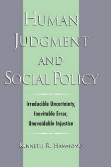 Human Judgment and Social Policy av Kenneth R. Hammond (Innbundet)