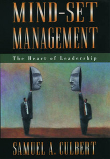 Mind-set Management av Samuel A. Culbert (Innbundet)