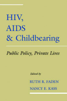 HIV, AIDS and Childbearing (Innbundet)