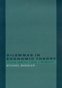Dilemmas in Economic Theory av Michael Mandler (Innbundet)