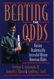 Beating the Odds av Freeman A. Hrabowski, Kenneth I. Maton og Geoffrey L. Greif (Innbundet)