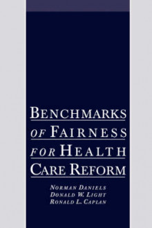 Benchmarks of Fairness for Health Care Reform av Norman Daniels, Donald W. Light og Ronald L. Caplan (Innbundet)