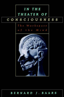 In the Theater of Consciousness av Bernard J. Baars (Innbundet)