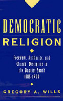 Democratic Religion av Gregory A. Wills (Innbundet)