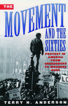 The Movement and the Sixties av Terry H. Anderson (Heftet)