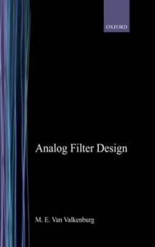Analog Filter Design av M.E.Van Valkenburg (Innbundet)