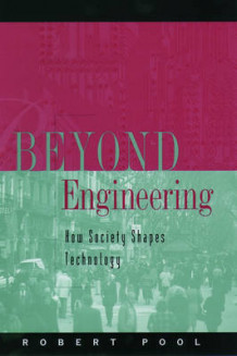 Beyond Engineering av Robert Pool (Innbundet)