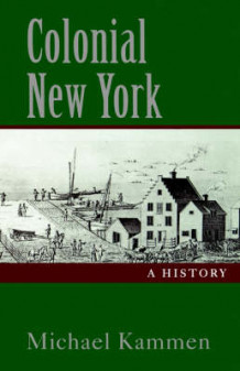 Colonial New York av Michael Kammen (Heftet)
