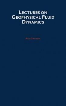 Lectures on Geophysical Fluid Dynamics av Rick Salmon (Innbundet)