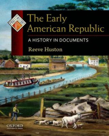 The Early American Republic av Reeve Huston (Innbundet)